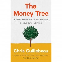 Image of The Money Tree: A Story About Finding The Fortune In Your Own Backyard